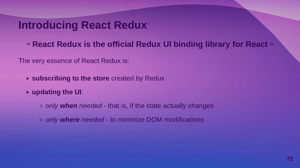 Where should the state reside? When Redux is ad...