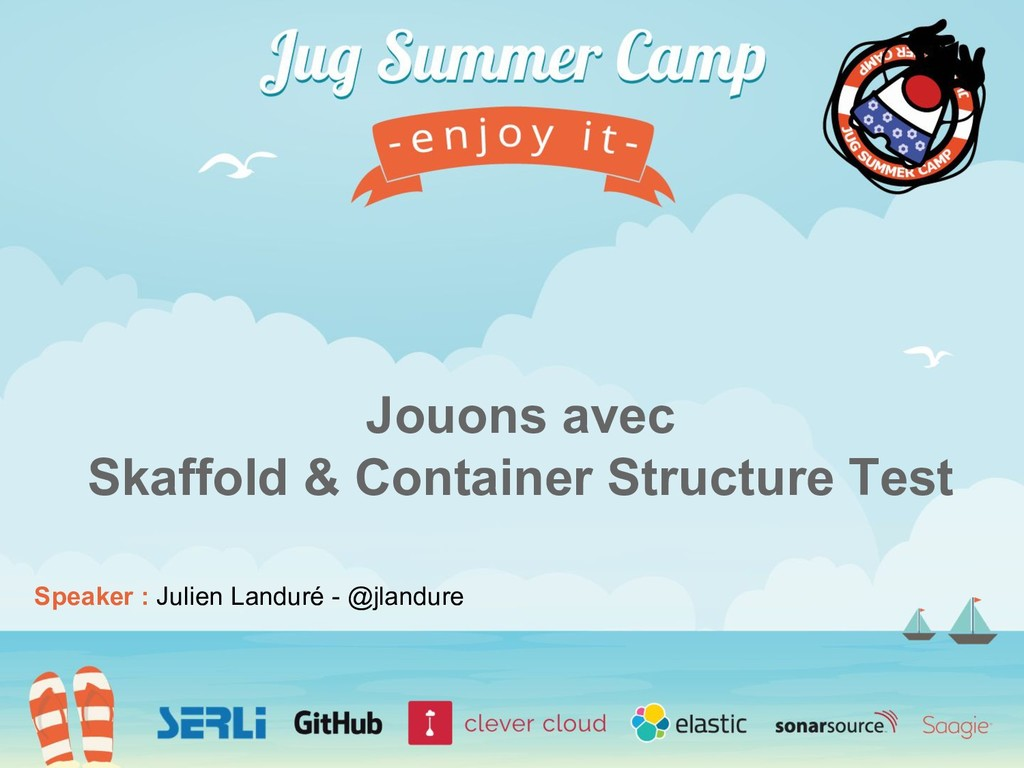 Speaker : Julien Landuré - @jlandure Jouons ave...