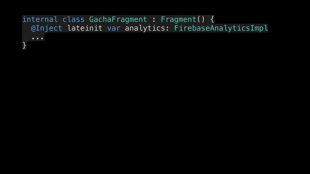 internal class GachaFragment : Fragment() { @In...