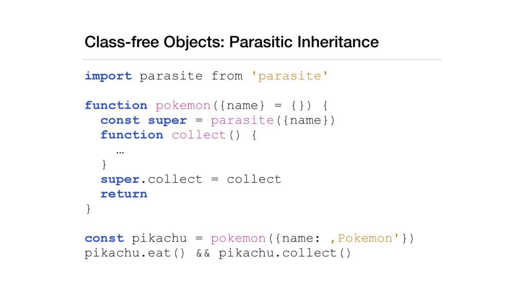 Class-free Objects: Parasitic Inheritance impor...