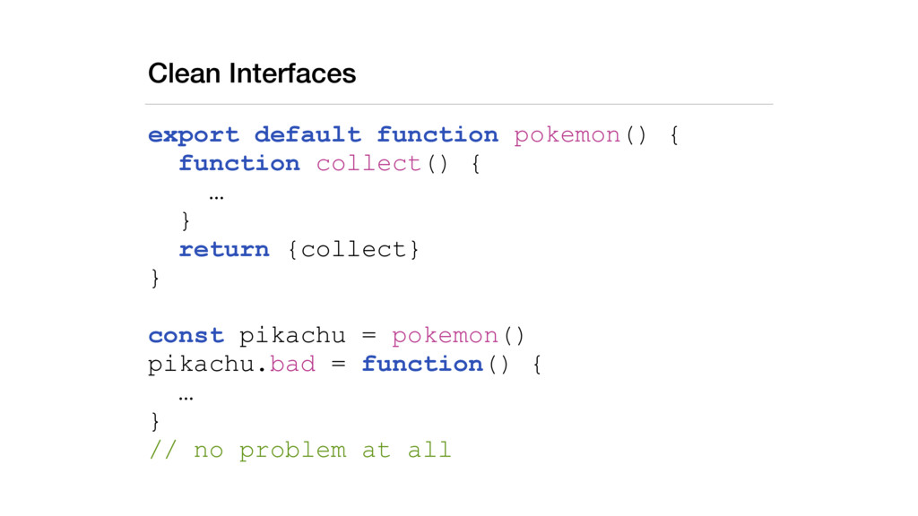 Clean Interfaces export default function pokemo...