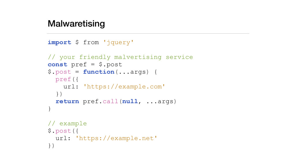 Malwaretising import $ from 'jquery' // your fr...