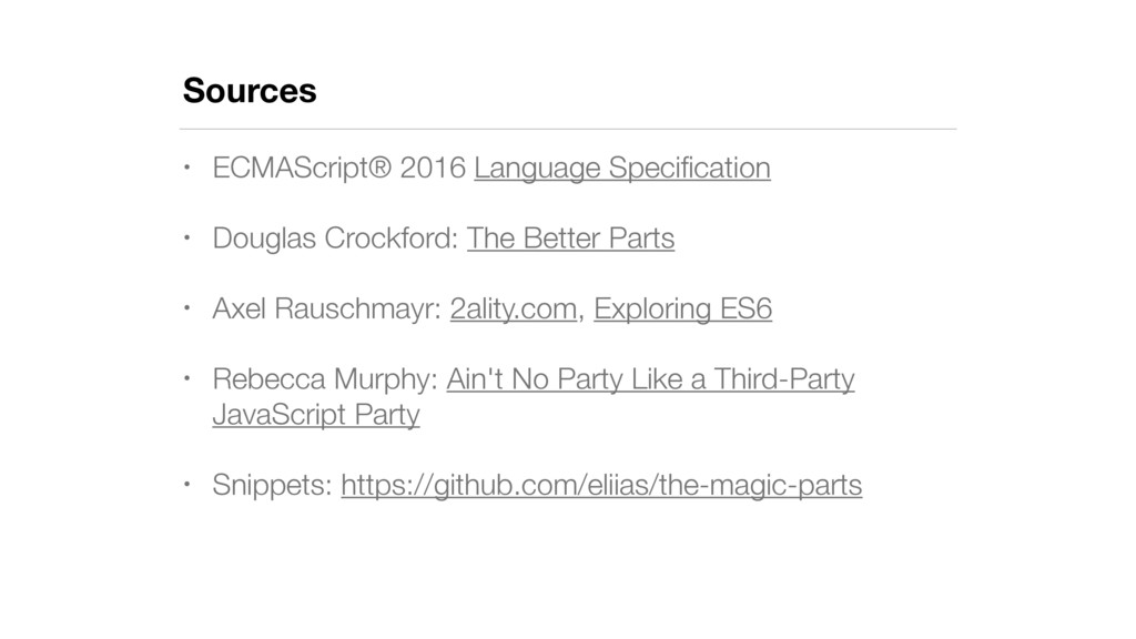 Sources • ECMAScript® 2016 Language Specificatio...