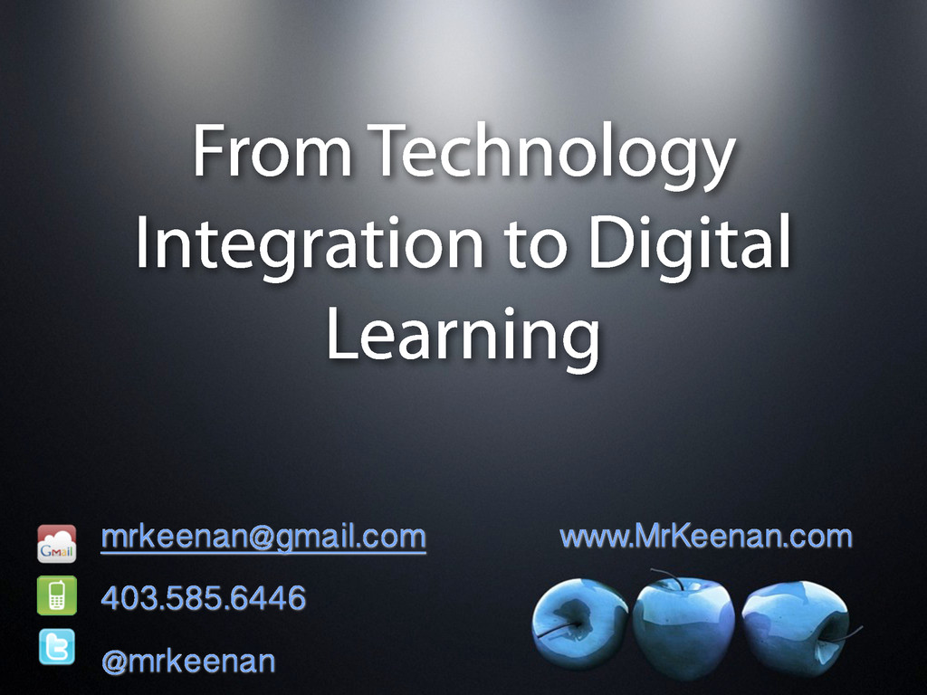 From Technology Integration to Digital Learning...