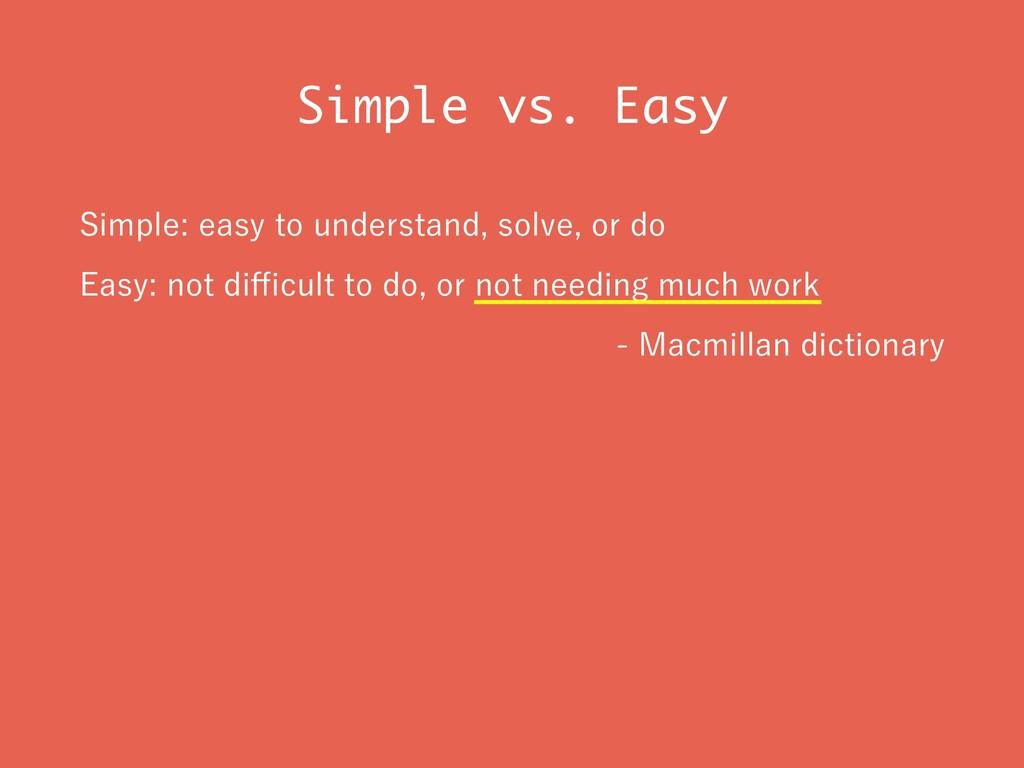 Simple vs. Easy 4JNQMFFBTZUPVOEFSTUBOETPM...