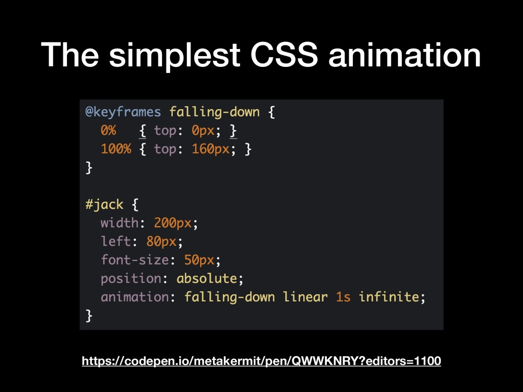 The simplest CSS animation https://codepen.io/m...