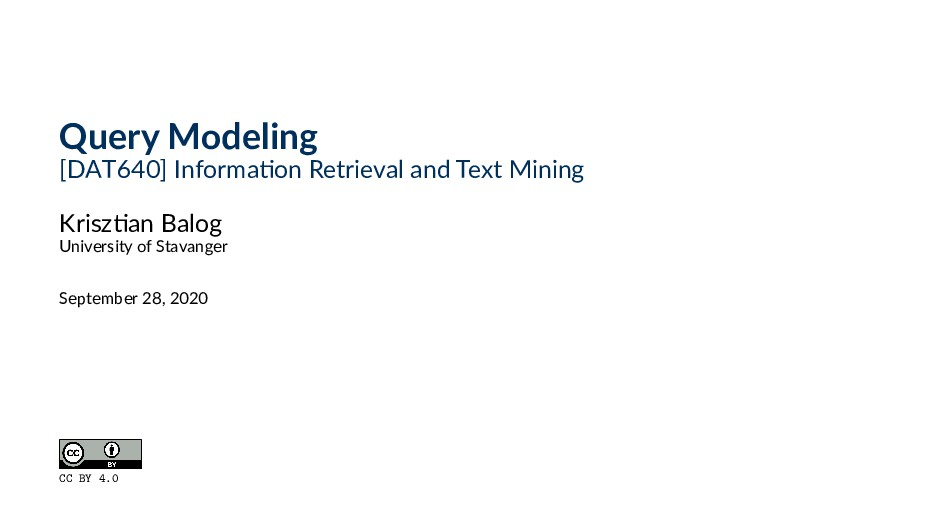 Query Modeling [DAT640] Informa on Retrieval an...