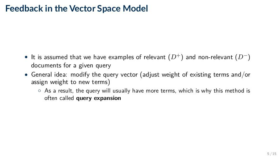 Feedback in the Vector Space Model • It is assu...