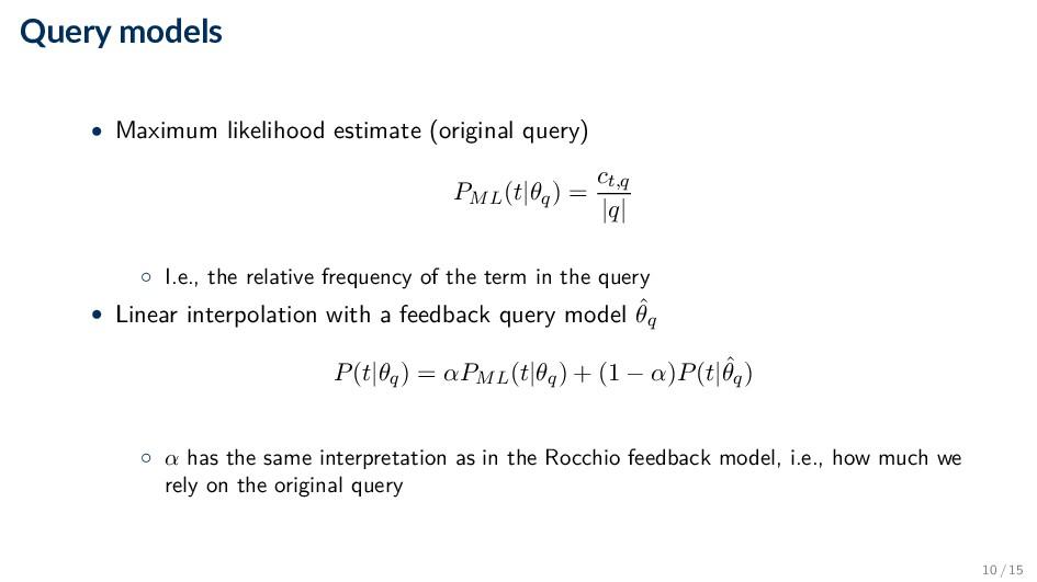 Query models • Maximum likelihood estimate (ori...