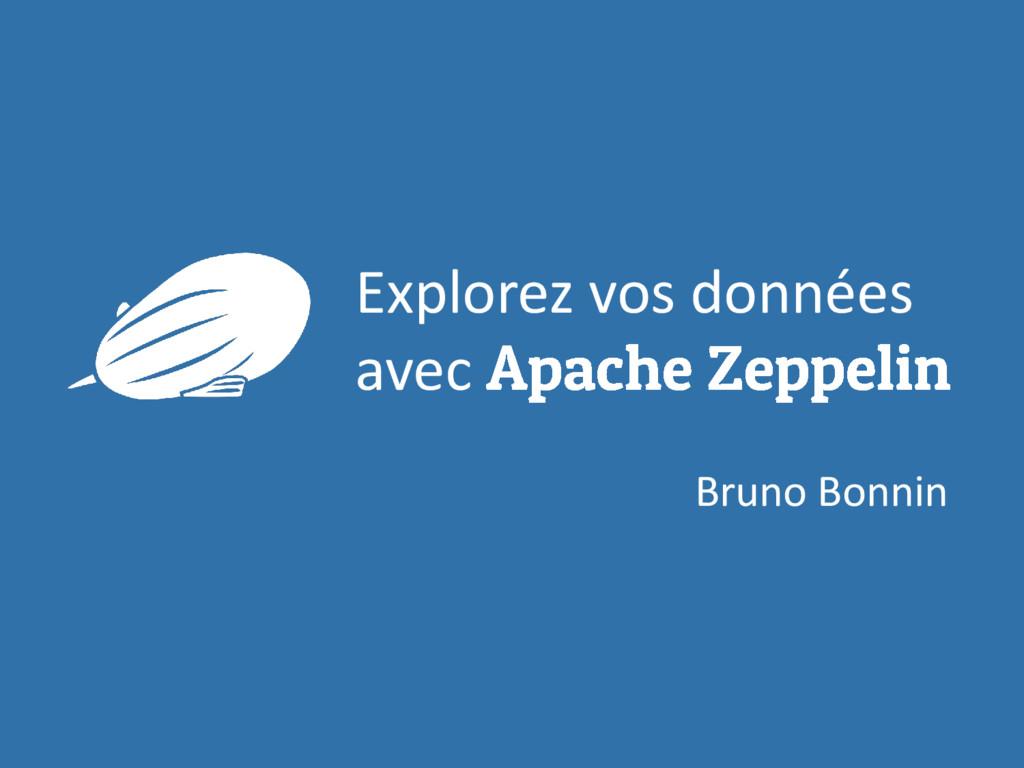 Explorez vos données avec Bruno Bonnin