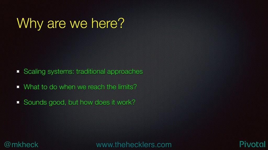 @mkheck www.thehecklers.com Why are we here? Sc...