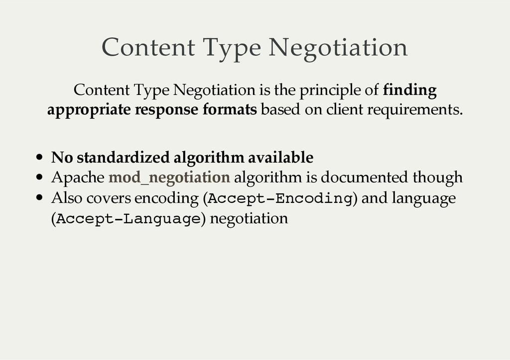 Content Type Negotiation Content Type Negot...
