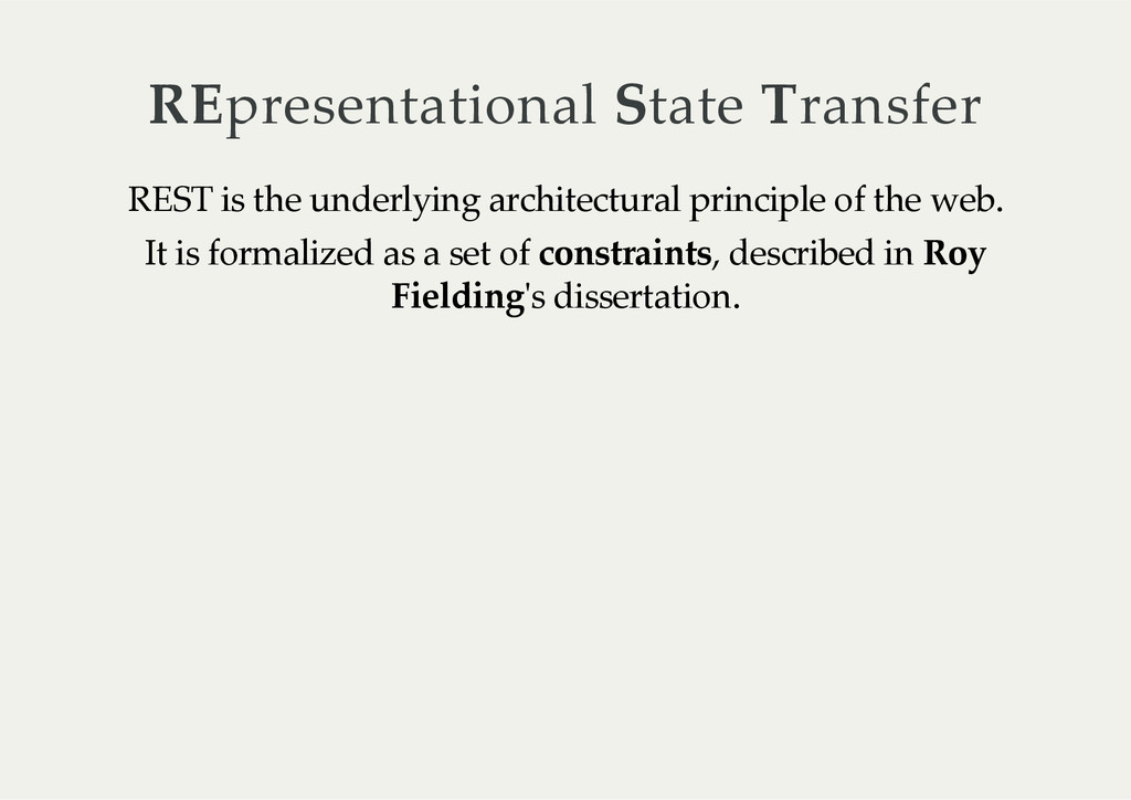 REpresentational State Transfer REST is the...