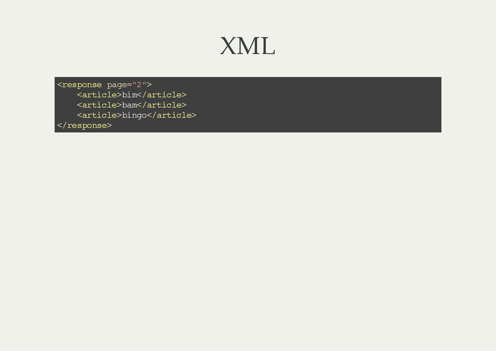 "XML <response page=""2""> <article>bim</article> ..."