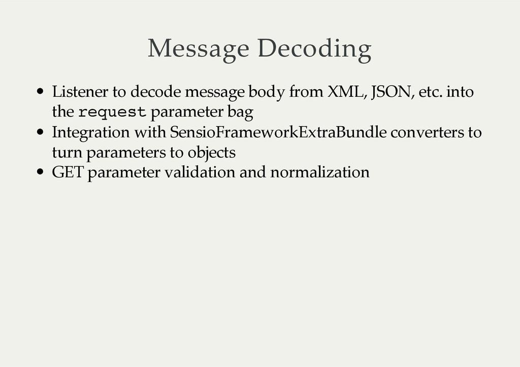 Message Decoding Listener to decode message...