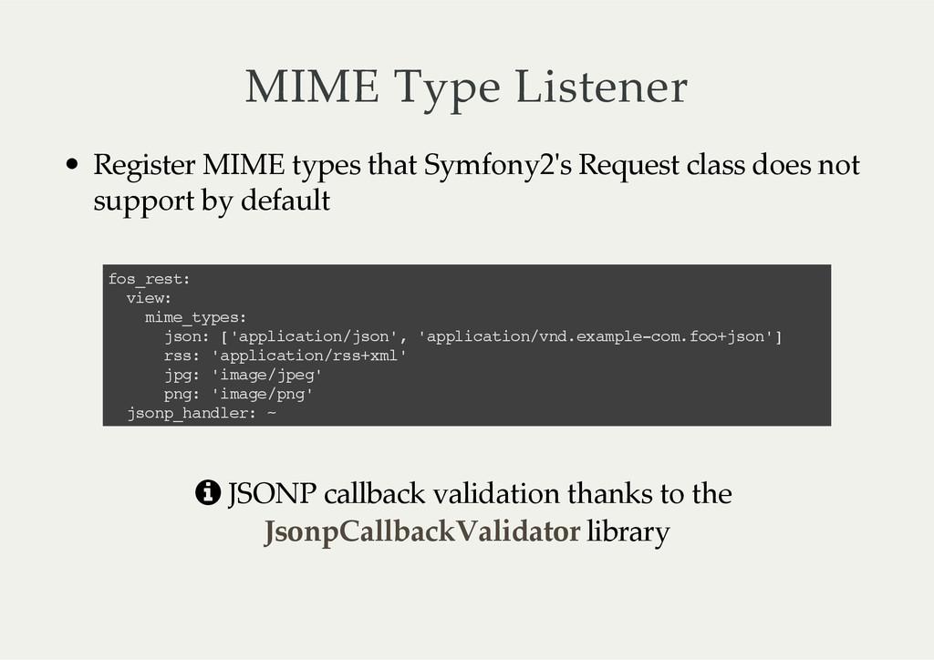 MIME Type Listener Register MIME types tha...