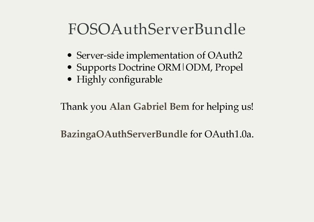 FOSOAuthServerBundle Server-‐‑side implementa...
