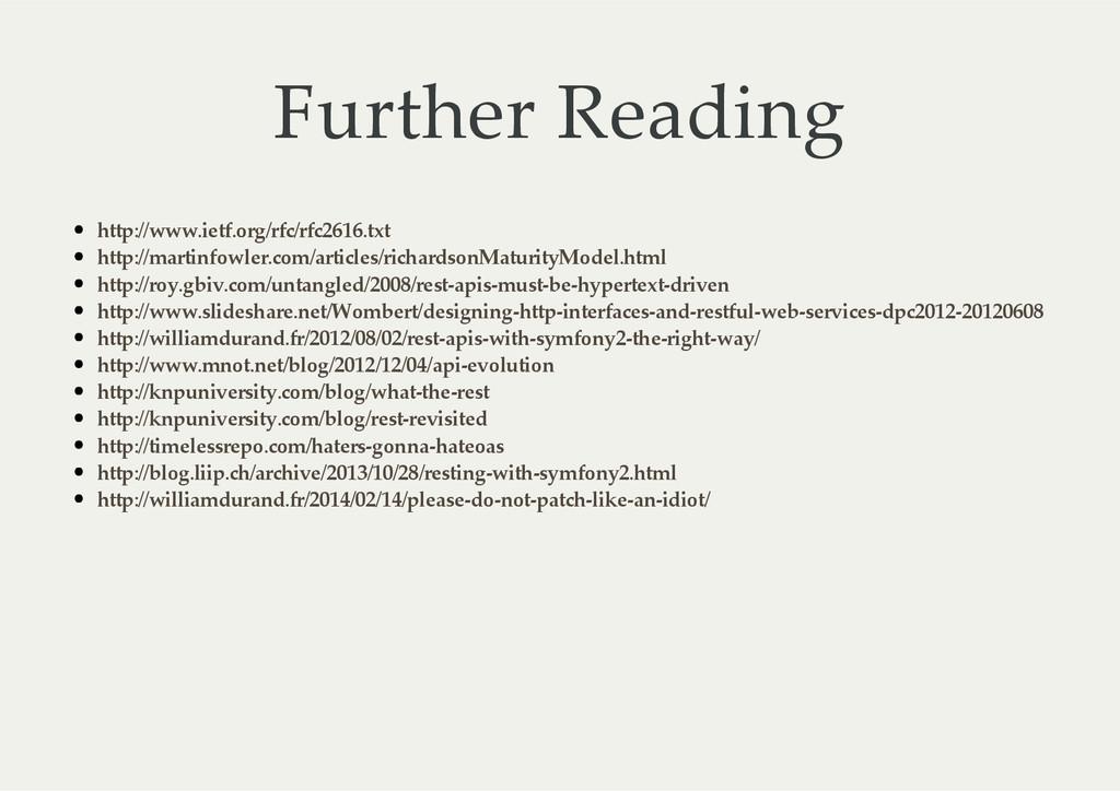 Further Reading http://www.ietf.org/rfc/rfc261...