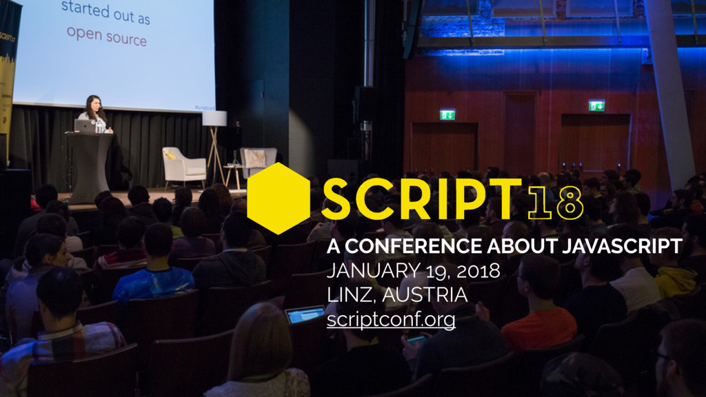 A CONFERENCE ABOUT JAVASCRIPT JANUARY 19, 2018 ...