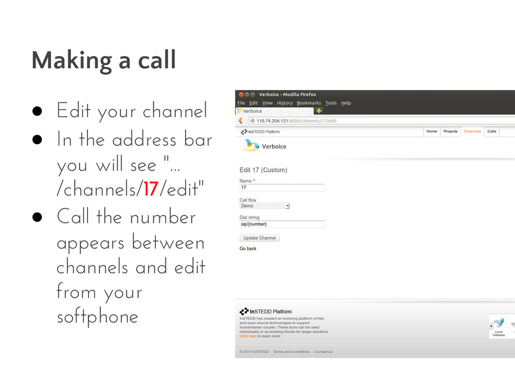 Making a call ● Edit your channel ● In the addr...