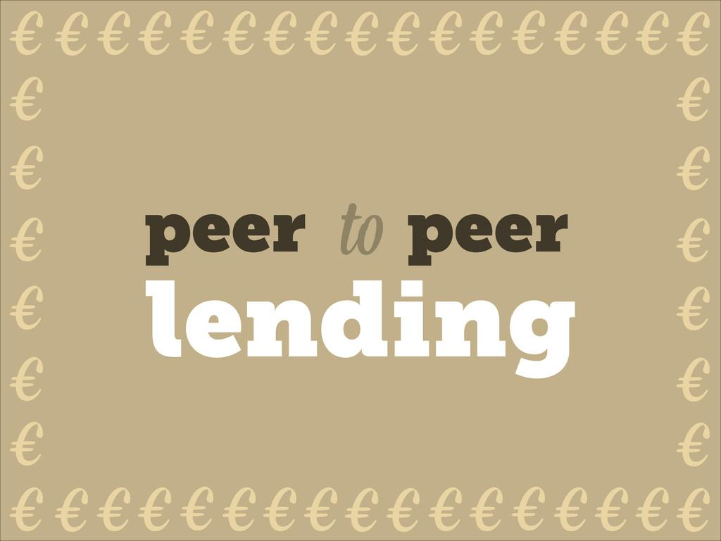 peer peer to lending € € € € € € € € € € € € € ...