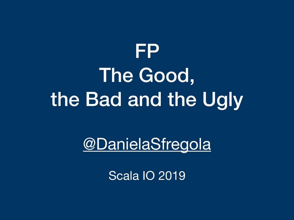 FP The Good, the Bad and the Ugly @DanielaSfreg...