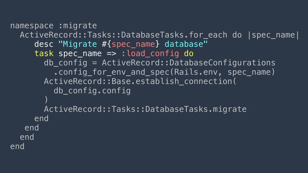 namespace :migrate ActiveRecord::Tasks::Databas...