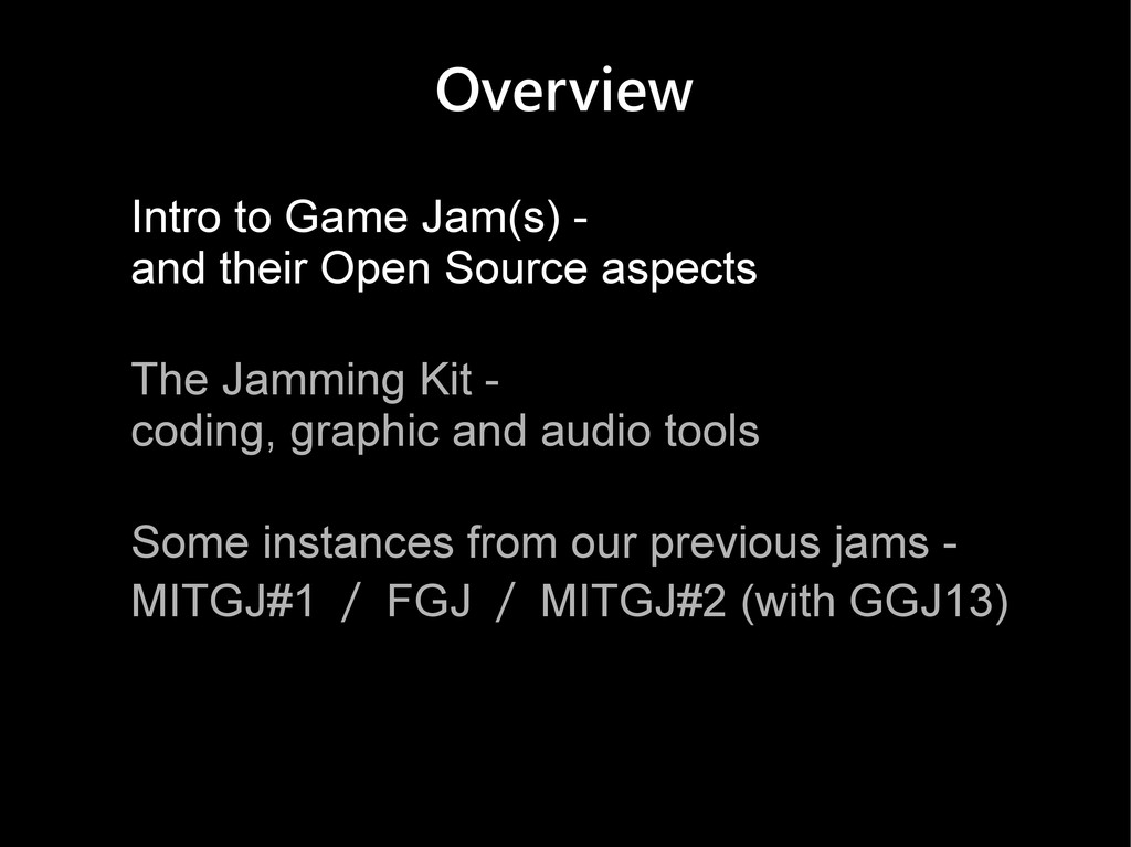 Overview Intro to Game Jam(s) - and their Open ...