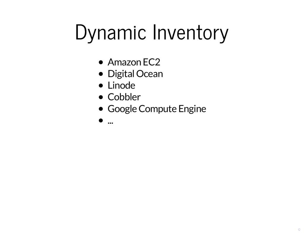 Dynamic Inventory Dynamic Inventory Amazon EC2 ...