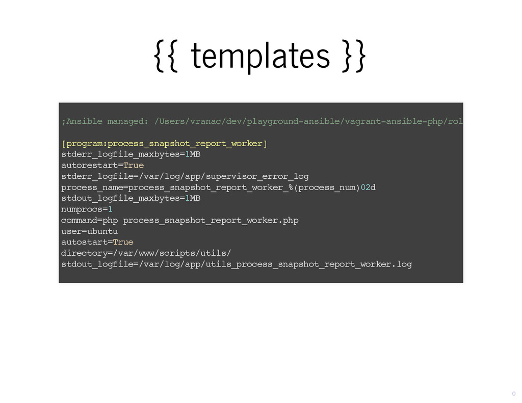 {{ templates }} {{ templates }} ;Ansible manage...