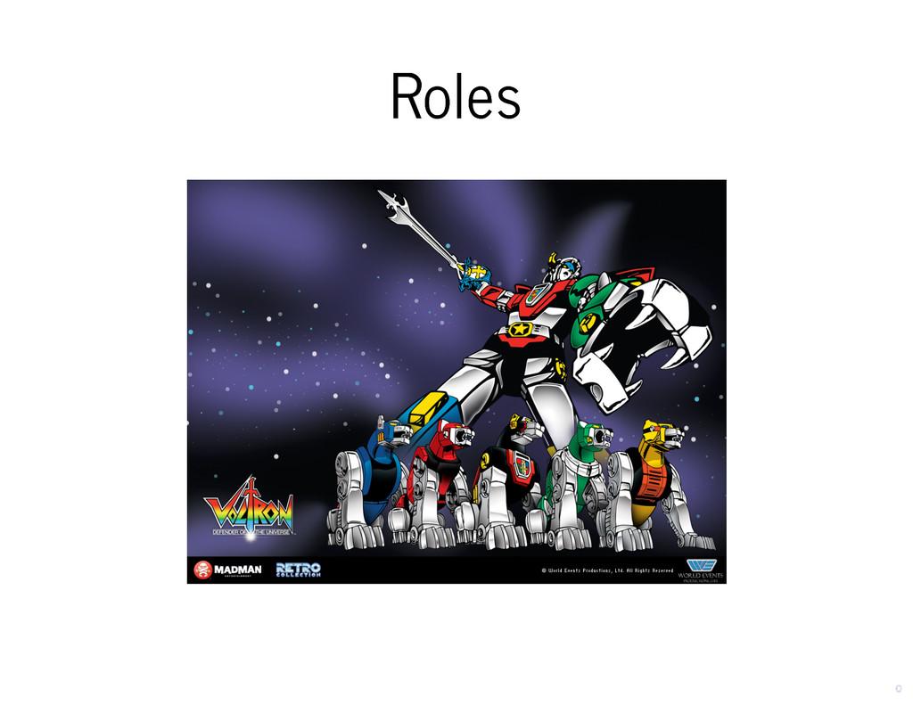 Roles Roles