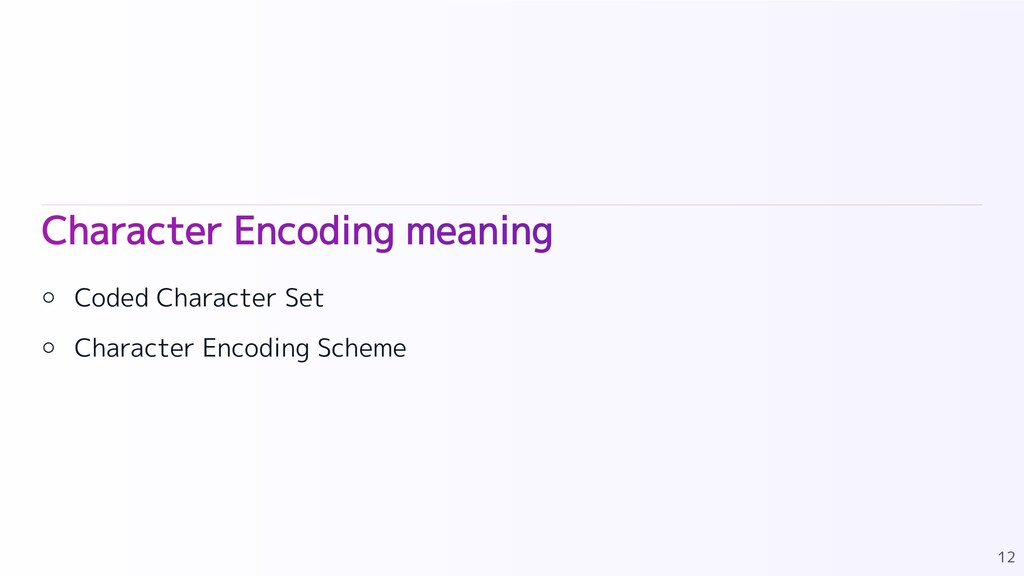 Character Encoding meaning Coded Character Set ...