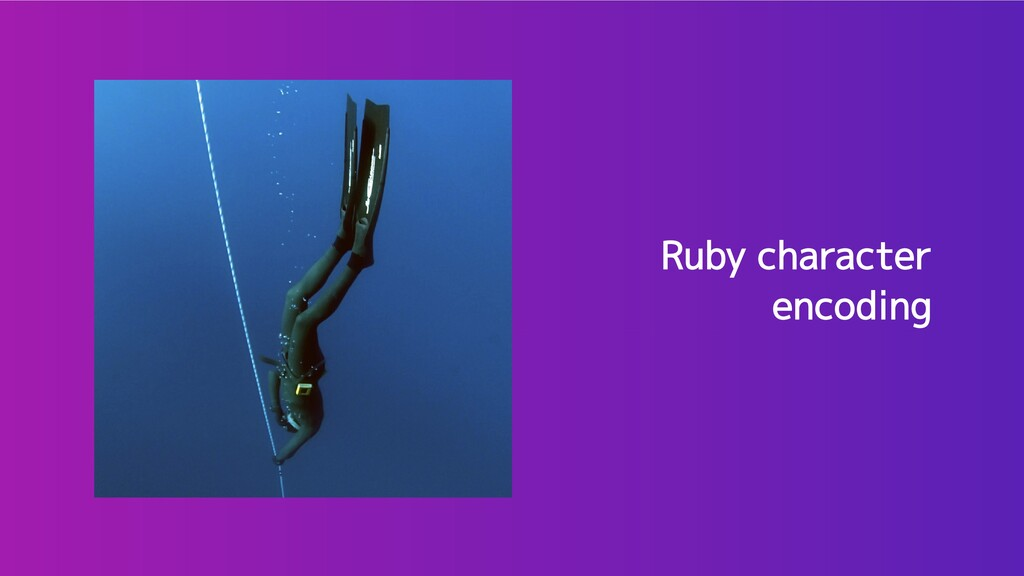 Ruby character encoding Ruby character encoding