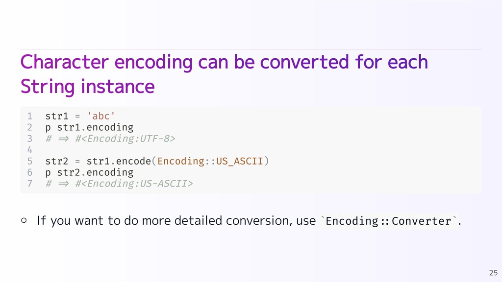 Character encoding can be converted for each St...
