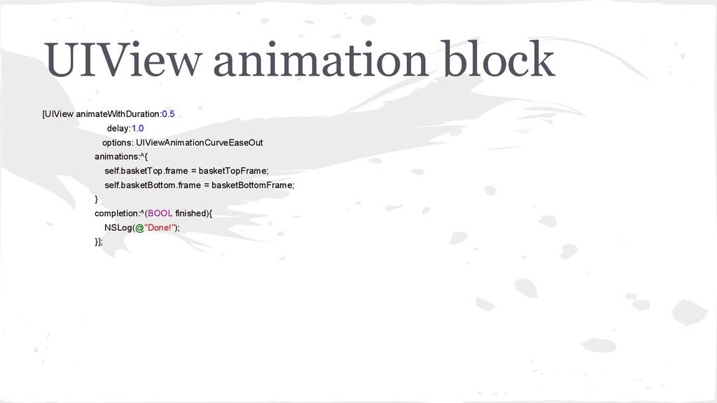 UIView animation block [UIView animateWithDurat...