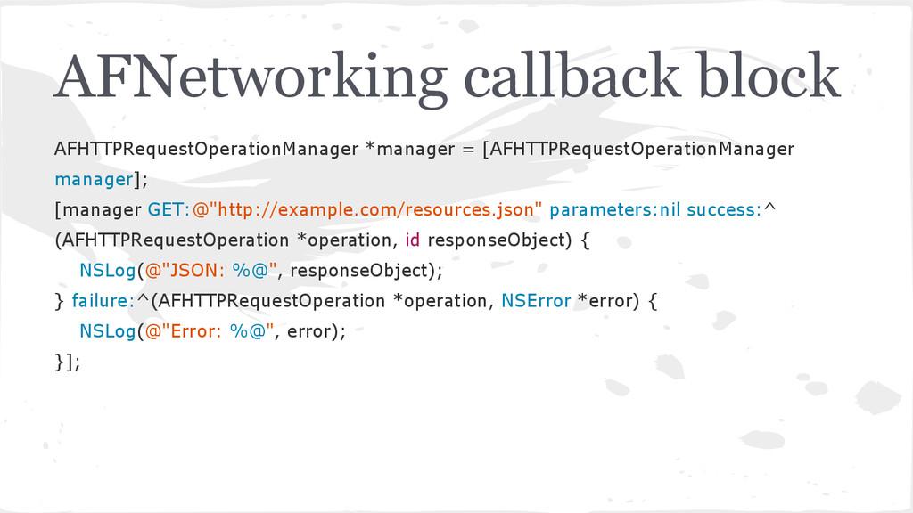 AFNetworking callback block AFHTTPRequestOperat...