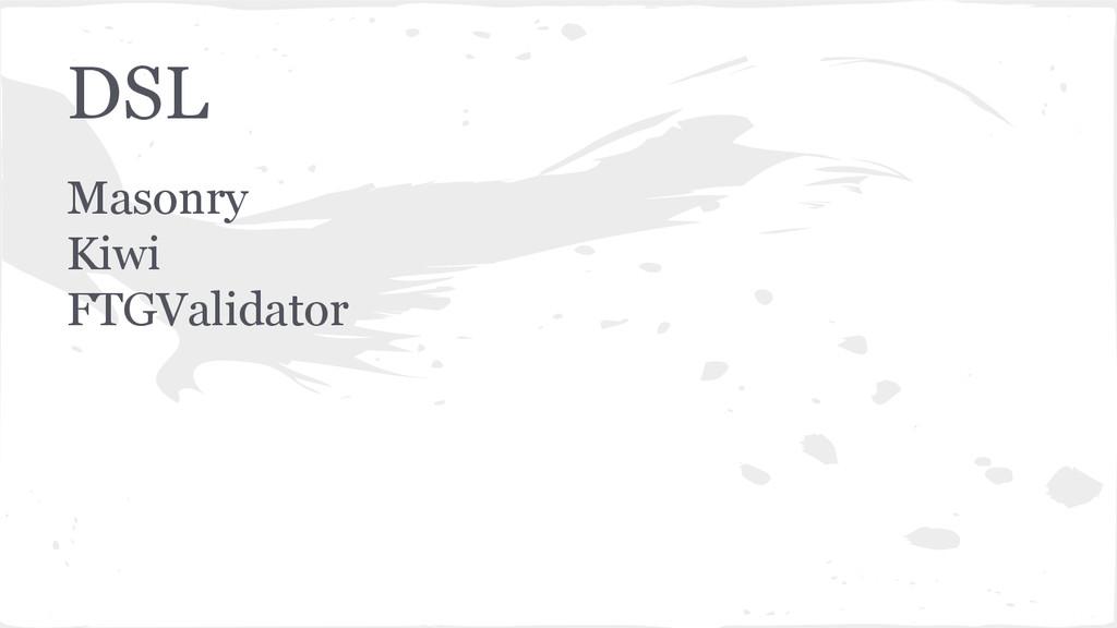 DSL Masonry Kiwi FTGValidator