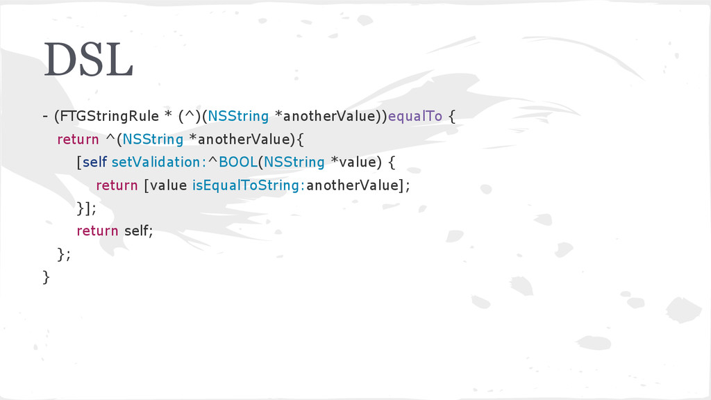 DSL - (FTGStringRule * (^)(NSString *anotherVal...