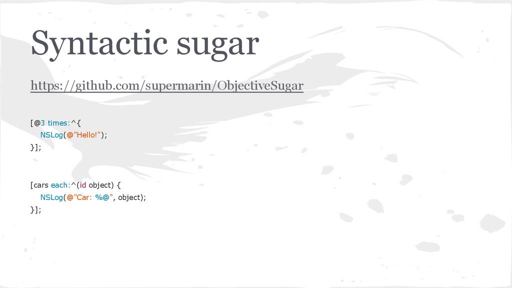 Syntactic sugar https://github.com/supermarin/O...