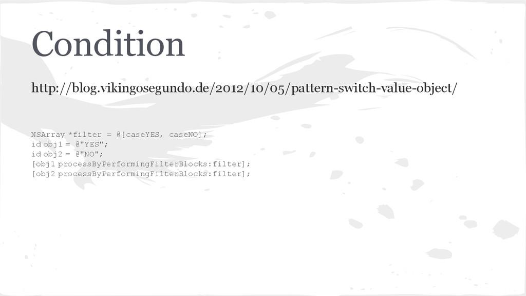 Condition http://blog.vikingosegundo.de/2012/10...