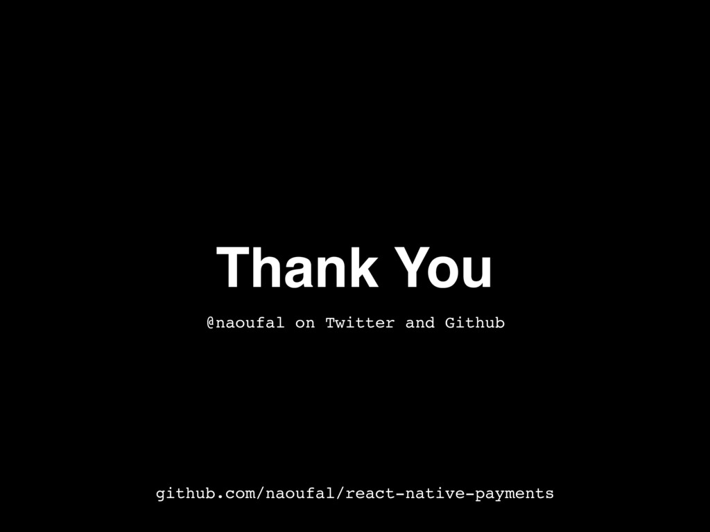 Thank You @naoufal on Twitter and Github github...