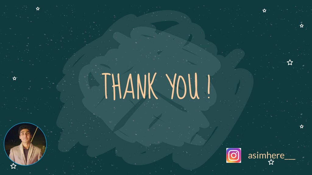 THANK YOU ! asimhere___