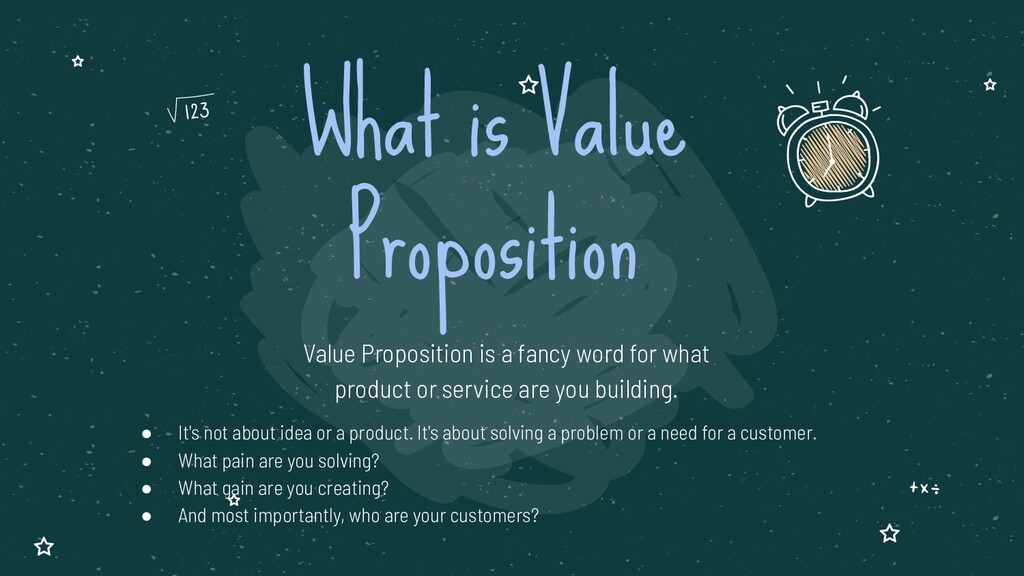 Value Proposition is a fancy word for what prod...