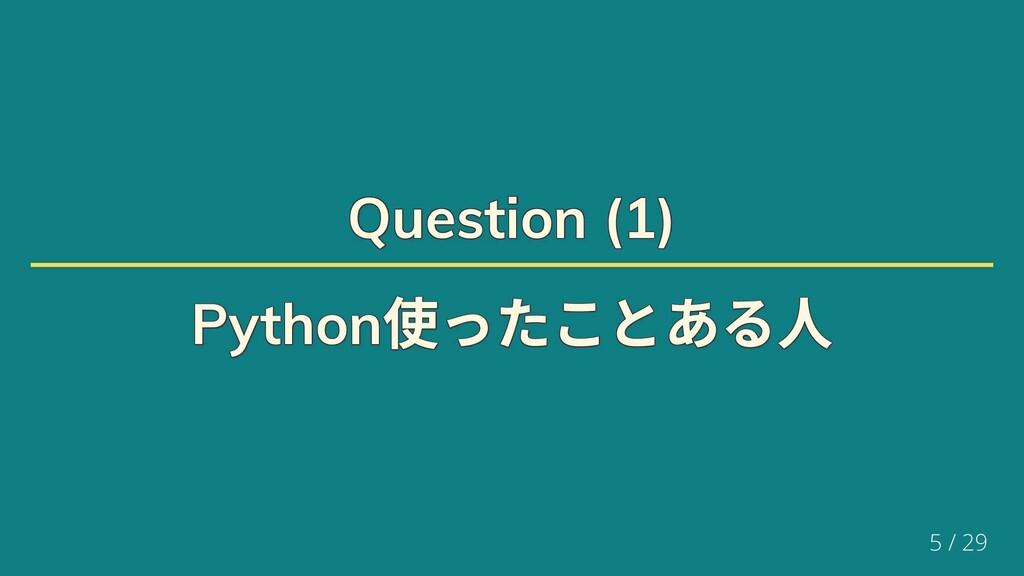 Question (1) Question (1) Question (1) Question...