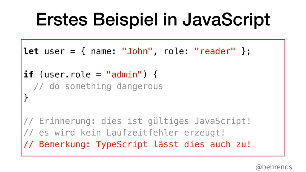 @behrends Erstes Beispiel in JavaScript let use...