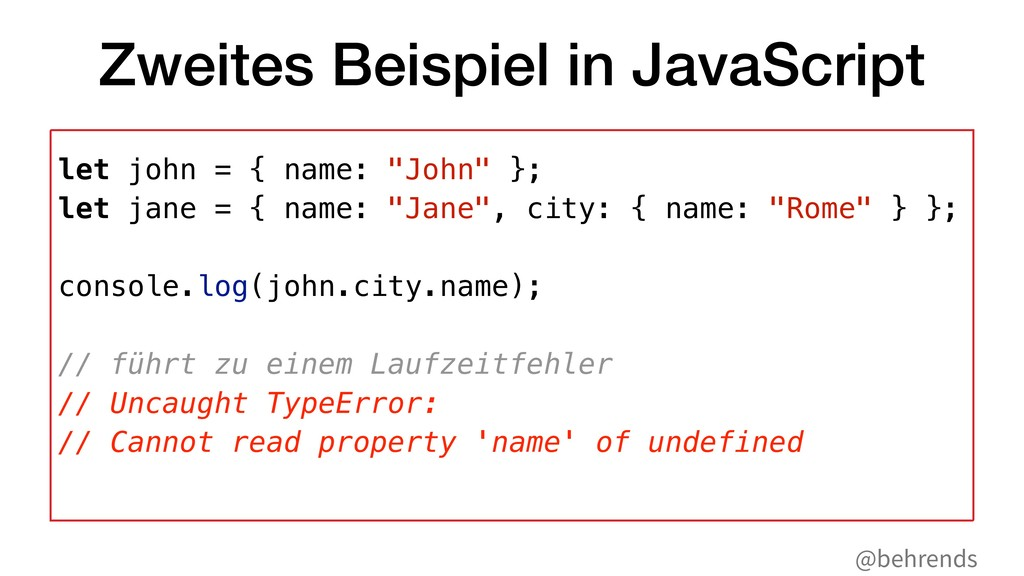 @behrends Zweites Beispiel in JavaScript let jo...
