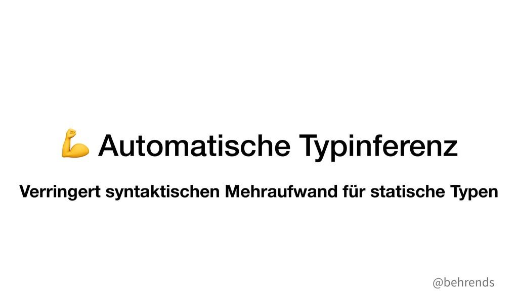 @behrends - Automatische Typinferenz Verringert...