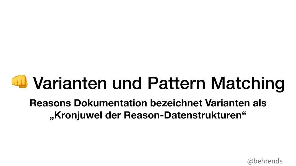@behrends . Varianten und Pattern Matching Reas...