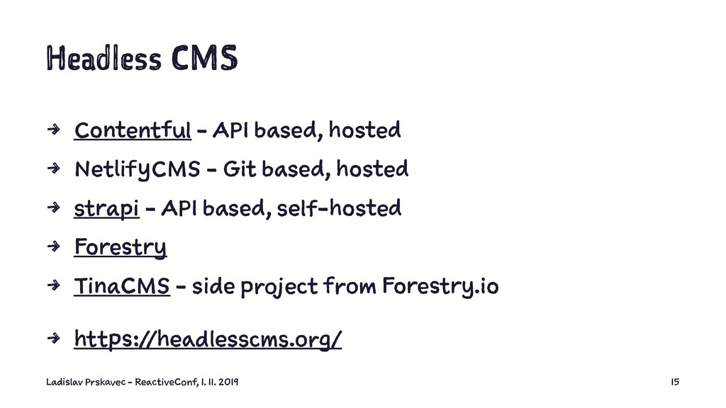 Headless CMS 4 Contentful - API based, hosted 4...