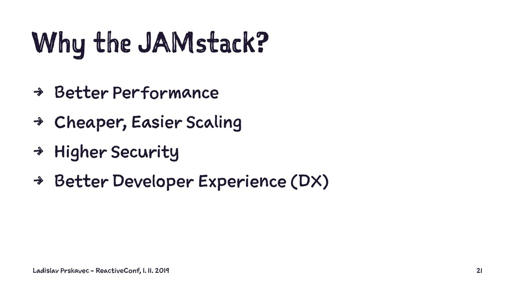 Why the JAMstack? 4 Better Performance 4 Cheape...